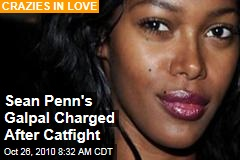 Sean Penn's Galpal Charged After Catfight