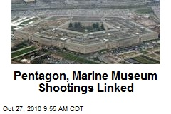 Pentagon, Marine Museum Shootings Linked