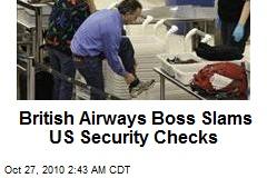 British Airways Boss Slams US Security Checks