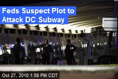 Feds Suspect Plot to Attack DC Subway