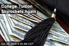 College Tuition Skyrockets Again