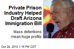 Private Prison Industry Helped Draft Arizona Immigration Bill