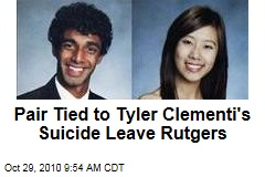 Pair Tied to Tyler Clementi's Suicide Leave Rutgers