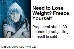 Need to Lose Weight? Freeze Yourself