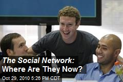 The Social Network: Where Are They Now?
