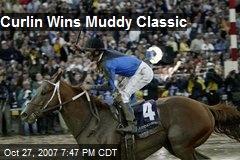 Curlin Wins Muddy Classic