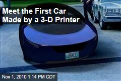 Meet the First Car Made by a 3-D Printer