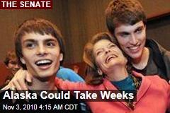 Alaska Result Could Take Weeks