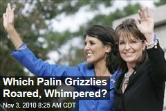 Which Palin Grizzlies Roared, Whimpered?