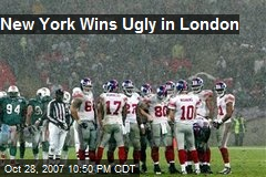 New York Wins Ugly in London