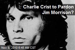 Charlie Crist to Pardon Jim Morrison?