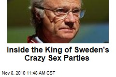 Inside the King of Sweden's Crazy Sex Parties
