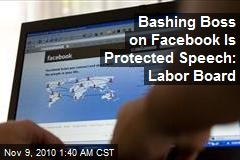 Labor Board: Facebook Gripes Are Protected Speech