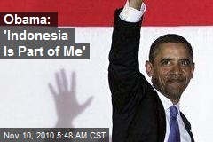 Obama: 'Indonesia Is Part of Me'