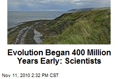 Evolution Began 400 Million Years Early: Scientists