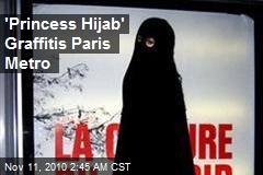 'Princess Hijab' Graffiti Artist Attacks Paris Metro