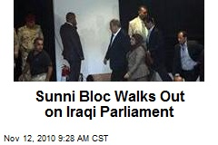 Sunni Block Walks Out on Iraqi Parliament