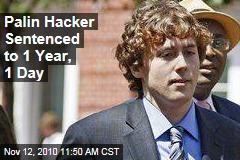 Palin Hacker Sentenced to 1 Year, 1 Day