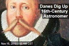 Danes Dig Up 16th-Century Astronomer