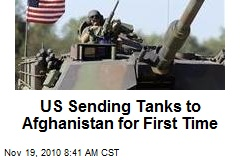 US Sending Tanks to Afghanistan for First Time