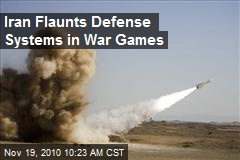 Iran Flaunts Defense Systems in War Games