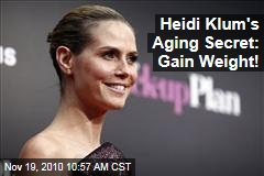 Heidi Klum: Gain Weight as You Get Older to Stay Looking Young