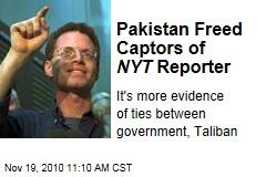 Pakistan Freed Captors of NYT Reporter