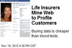 Life Insurers Mine Web to Profile Customers