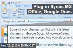 Plug-in Syncs MS Office, Google Docs