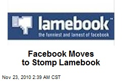 Facebook Moves to Stomp Lamebook