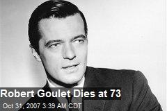 Robert Goulet Dies at 73