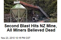 Second Blast Hits NZ Mine, All Miners Believed Dead