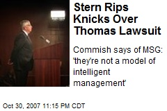Stern Rips Knicks Over Thomas Lawsuit