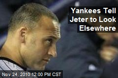 Yankees Tell Jeter to Look Elsewhere