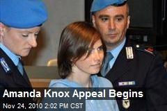 Amanda Knox Appeal Begins