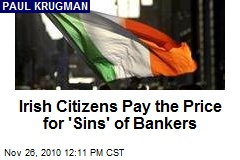 Irish Citizens Pay the Price for 'Sins' of Bankers