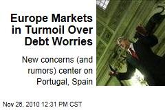 Europe Markets in Turmoil Over Debt Worries