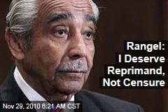 Rangel: I Deserve Reprimand, Not Censure