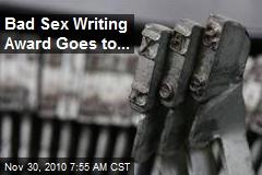 Bad Sex Writing Award Goes to...