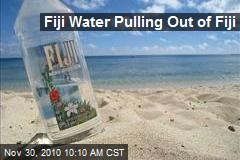 Fiji Water Pulling Out of Fiji