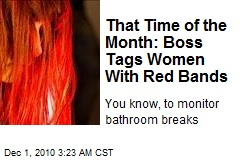 Boss Orders Women to Wear Red Bands —Periodically
