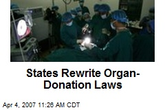 States Rewrite Organ-Donation Laws