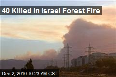 40 Killed in Israel Forest Fire