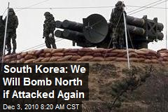 South Korea: We Will Bomb North if Attacked Again