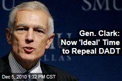 Gen. Clark: Now 'Ideal' Time to Repeal DADT