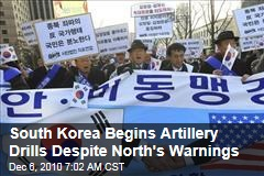 South Korea Begins Artillery Drills Despite North's Warnings