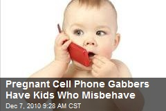 Cell Phones Linked to Misbehaving Kids