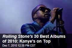 Best Albums of 2010, From Rolling Stone: Kanye West, Eminem, and More