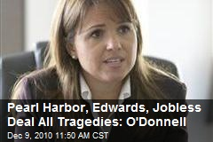 O'Donnell Defines 'Tragedy': Death, More Death, Jobless Deal