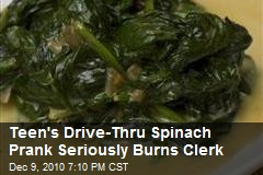 Teen's YouTube Spinach Prank Seriously Burns Clerk